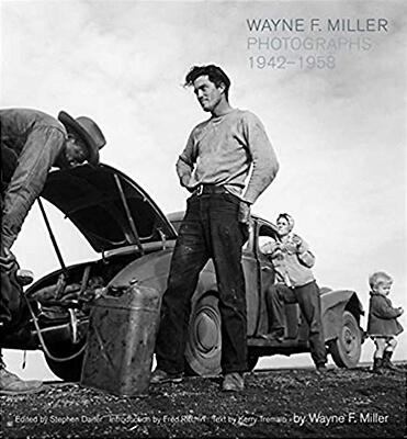Wayne F. Miller: Photographs 1942-1958