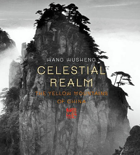 Celestial Realm: The Yellow Mountains of China