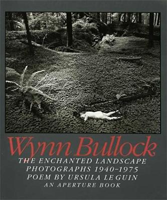 The Enchanted Landscape Photographs 1940-1975